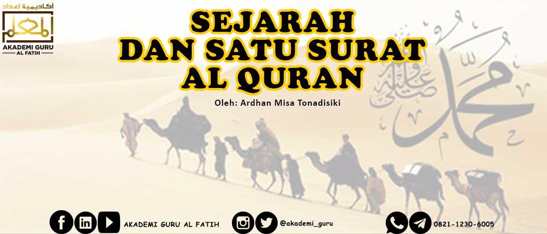 Sejarah dan Satu Surat Al Quran